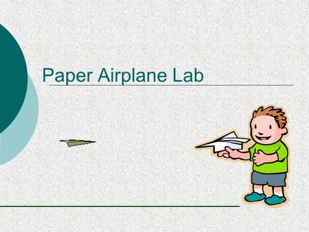Paper Airplane Lab.