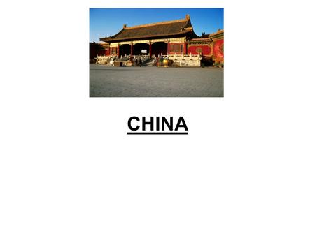 CHINA. I. General Information A. China has more people than any other country. B. China is the largest country in Eastern Asia.