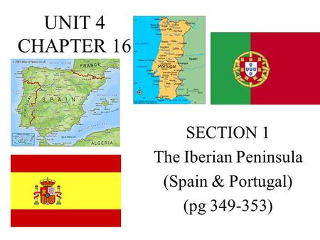 SECTION 1 The Iberian Peninsula (Spain & Portugal) (pg )