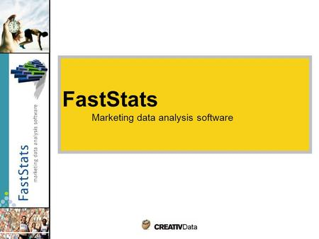 FastStats Marketing data analysis software. Do you know the value of your costumer data? Companies nowadays hold enormous quantities of customer data,