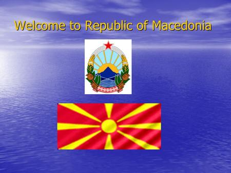 Welcome to Republic of Macedonia. Ohrid Ohrid is a city on the eastern shore of Lake Ohrid in the Republic of Macedonia. It has about 42,000 inhabitants,