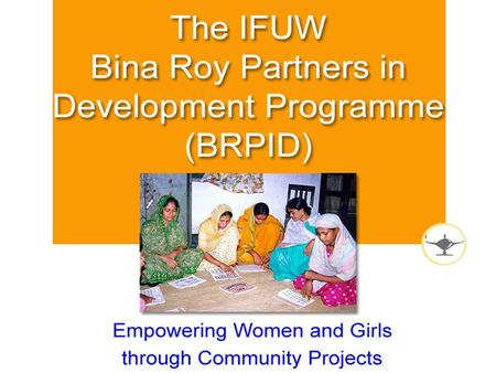 BRPID encourages international solidarity and partnerships between IFUW federations and associations.