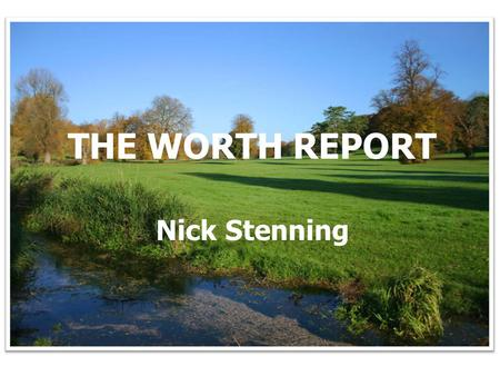 Picture of Hampshire to go in background THE WORTH REPORT Nick Stenning.