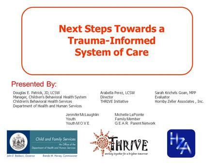 Next Steps Towards a Trauma-Informed System of Care