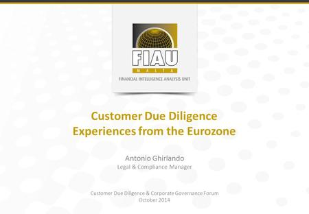 Customer Due Diligence Experiences from the Eurozone