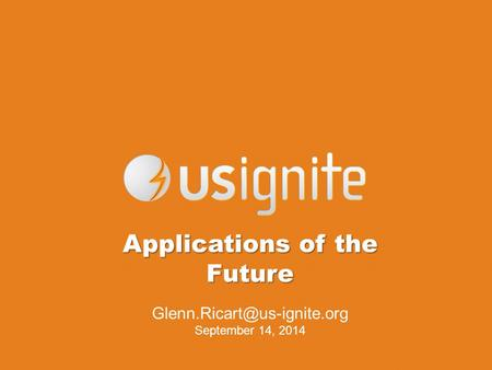 Applications of the Future September 14, 2014.