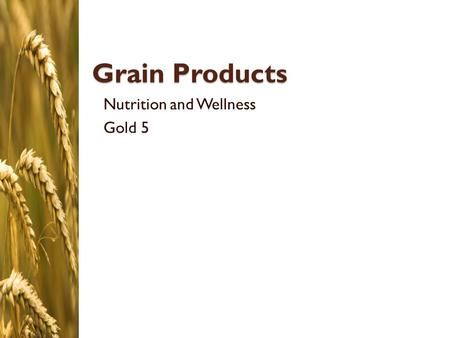 Nutrition and Wellness Gold 5