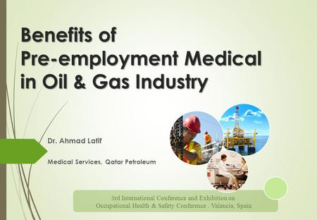 Benefits of Pre-employment Medical in Oil & Gas Industry