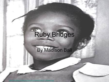 Ruby Bridges By Madison Ball