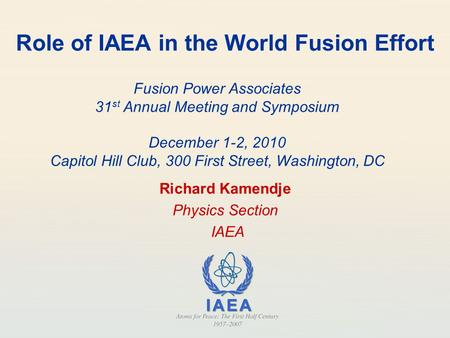 Role of IAEA in the World Fusion Effort