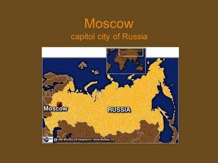 Moscow capitol city of Russia. old Moscow Moscow today.