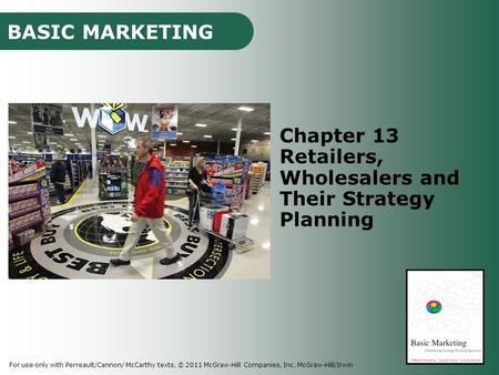 Retailers, Wholesalers and Their Strategy Planning