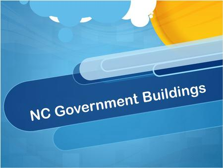 NC Government Buildings. Field Trip! You all are going on a field trip soon so we are going to learn about a few of the buildings you will visit on your.