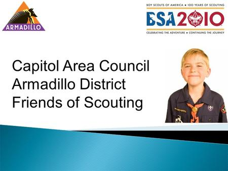 Capitol Area Council Armadillo District Friends of Scouting.
