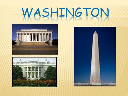  Washington is the capital of the United States of America. It's situated in the District of Columbia and is like no other city in the USA. Washington.