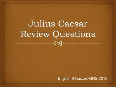 essay test questions julius caesar College application essay help online harry bauld julius caesar essay questions science proposal example narrative essay helping others.