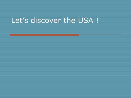 Let's discover the USA !. The American Flag The nicknames for the flag are: the Stars and Stripes, Old Glory, and The Star- Spangled Banner.Old Glory.