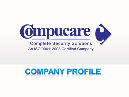 INTRODUCTION OUR QUALITY POLICY We at COMPUCARE are committed to…. Superior product quality & excellent customer service. Superior product quality &