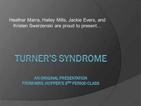 Turner's Syndrome An Original Presentation from Mrs