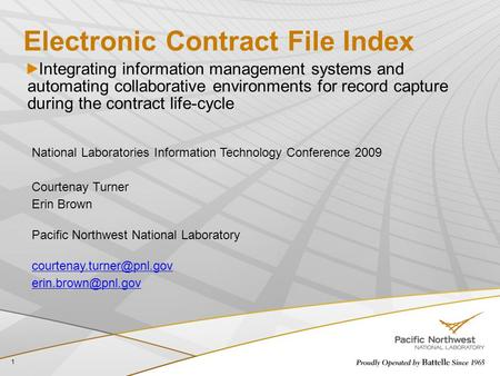 Electronic Contract File Index Integrating information management systems and automating collaborative environments for record capture during the contract.