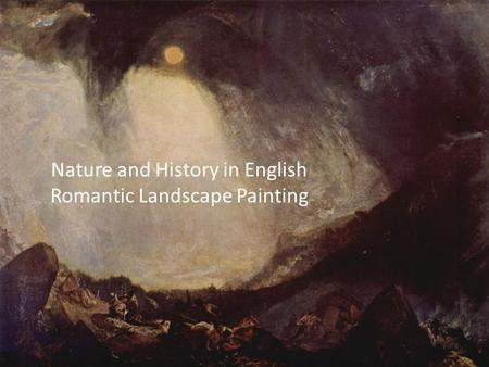 Brian Lukacher Nature and History in English Romantic Landscape Painting.