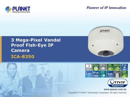 3 Mega-Pixel Vandal Proof Fish-Eye IP Camera ICA-8350.