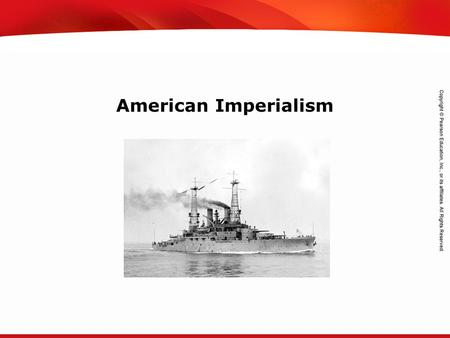 TEKS 8C: Calculate percent composition and empirical and molecular formulas. American Imperialism.