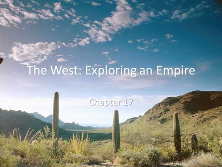 The West: Exploring an Empire