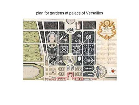 Plan for gardens at palace of Versailles. formal French garden.