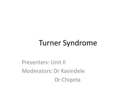 Presenters: Unit II Moderators: Dr Kavindele Dr Chipeta