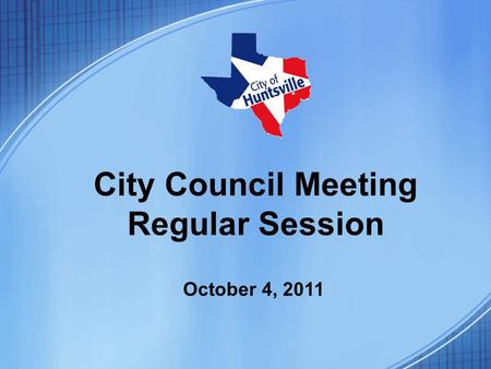 City Council Meeting Regular Session October 4, 2011.