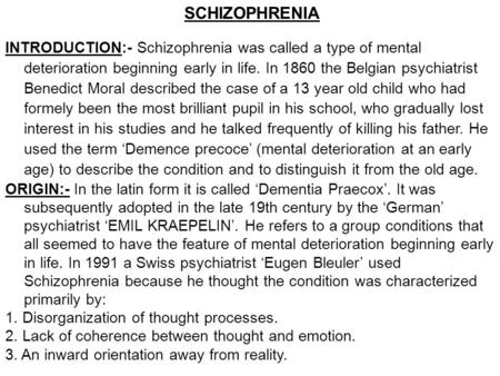 an introduction to the history of schizophrenia a mental disorder Stories about mental illness can be honest without being depressing  i read  books about science and history and disabilities studies  this book also  provides an introduction to the hearing voices movement, a civil rights.
