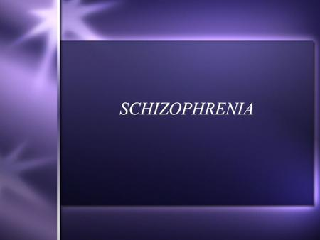 SCHIZOPHRENIA. History  Emil Kraeplin - dementia precox  Eugen Bleuler - schizophrenia  4A's : associational disturbances affective disturbances ambivalence.