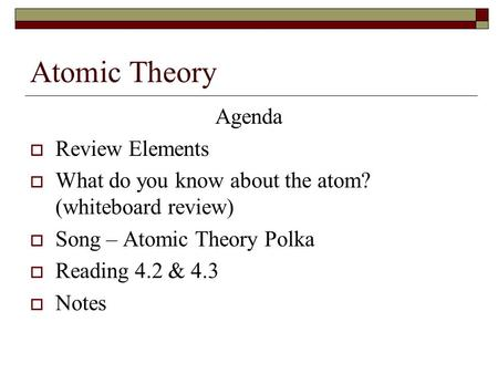 Atomic Theory Agenda Review Elements