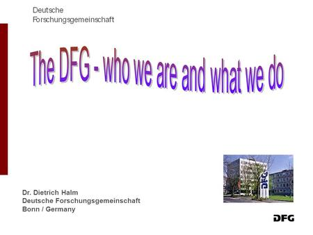 The DFG - who we are and what we do