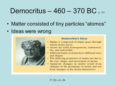 an introduction to the history of democritus 2012-8-25  decision procedure an algorithm by means of which to establish, in a finite number of steps, whether a statement form is tautologous or whether an.