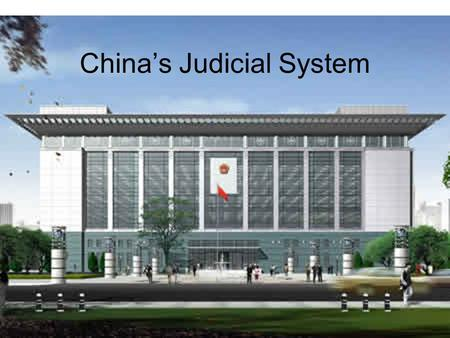 China's Judicial System. The Functions of Courts Authoritarian judiciaries have been found to establish social control promote regime legitimacy control.