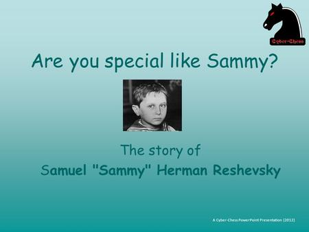 Are you special like Sammy?