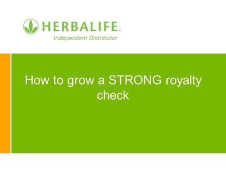 How to grow a STRONG royalty check