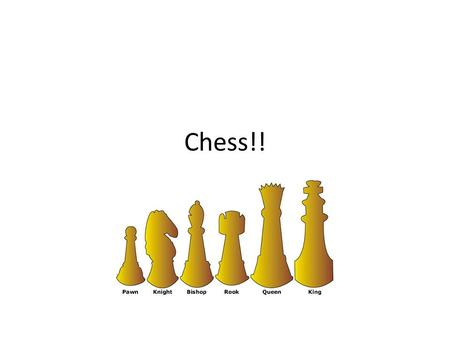 Chess!!. Pawn How many pieces? 8 Value: Lowest What can it do? Move forward only one space at a time. Attack: Only Diagonally.
