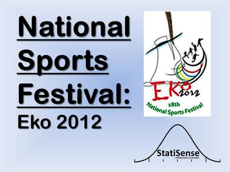 National Sports Festival: Eko 2012. The Sports Festival actually started in 1973 and has been running till date. Except in 1983, 1987, 1993 and 1995,