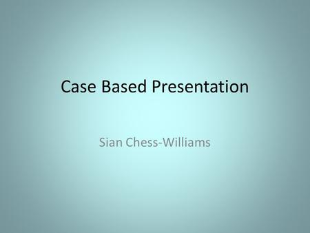 Case Based Presentation Sian Chess-Williams. Contents Case: history, examination & investigations Diagnosis & Management. Vaccine Conclusion References.