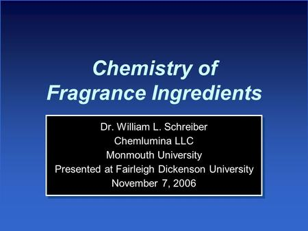 Chemistry of Fragrance Ingredients
