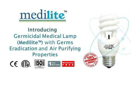 Germicidal Medical Lamp ( Medilite™ ) with Germs Eradication and Air Purifying Properties Introducing.