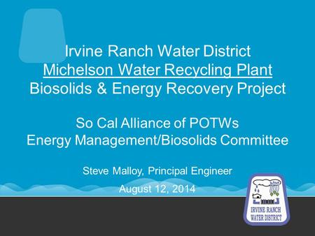 So Cal Alliance of POTWs Energy Management/Biosolids Committee