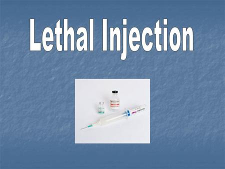 Who receives lethal injection? Capital offenders who has been sentenced to death will be executed using this method Capital offenders who has been sentenced.