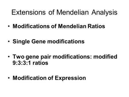 Extensions of Mendelian Analysis
