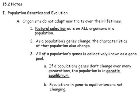 15.2 Notes I.  Population Genetics and Evolution