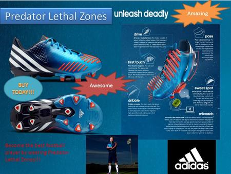 Amazing Awesome Become the best football player by wearing Predator Lethal Zones!!!