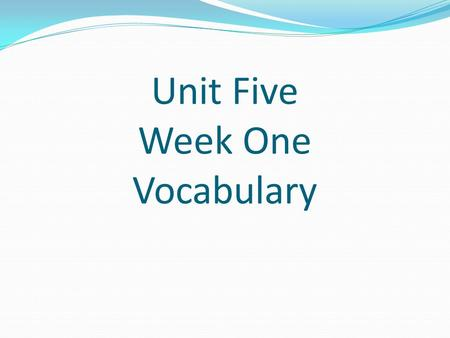 Unit Five Week One Vocabulary. Admonish Mr. Paddington admonished us not to throw food in the cafeteria. 2. After the food fight, the principal admonished.